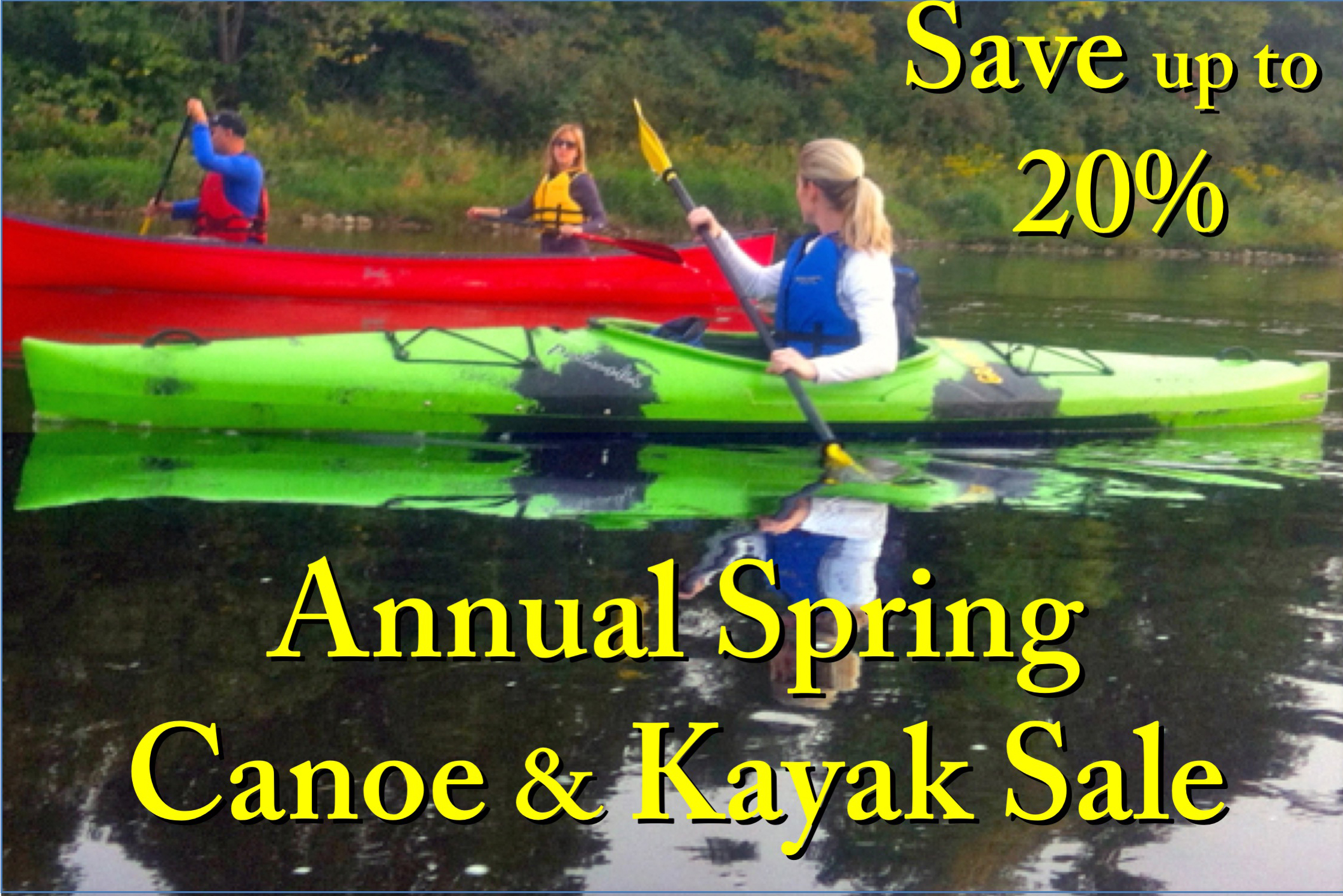 check our Spring Sale on canoes & kayaks